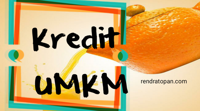 Pemberian Kredit dan Bantuan Teknis untuk Usaha Mikro, Kecil dan Menengah oleh Bank Umum