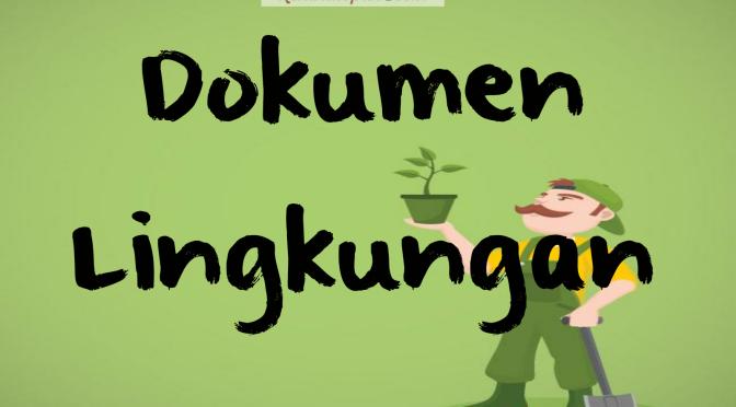 Pedoman Teknis Penyusunan Dokumen Lingkungan Hidup